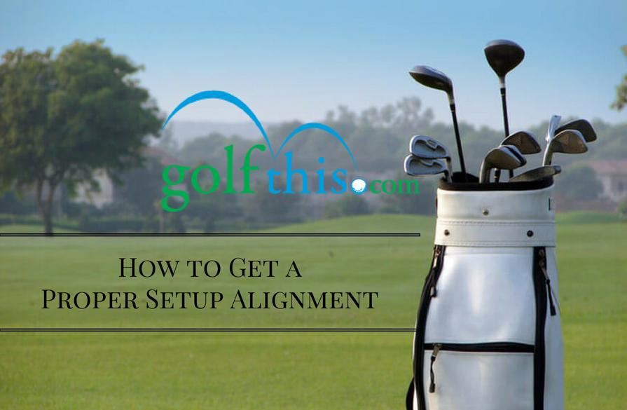 How to Get a Proper Setup Alignment