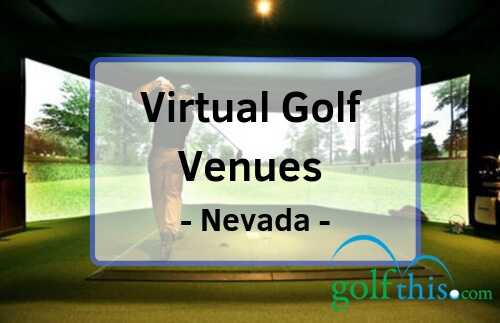 Virtual golf in Nevada