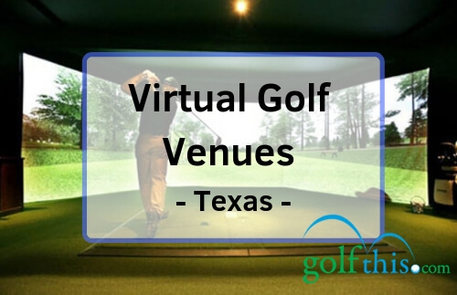 Virtual golf in Texas