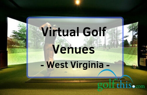 Virtual indoor golf in West Virginia